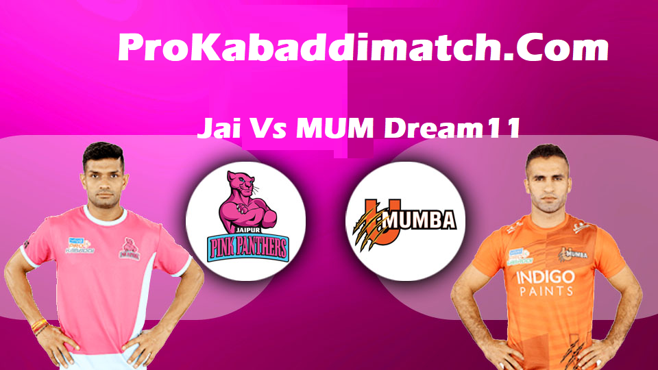 Jaipur Pink Panthers Vs U Mumba  PKL 2019 Dream11 – Preview