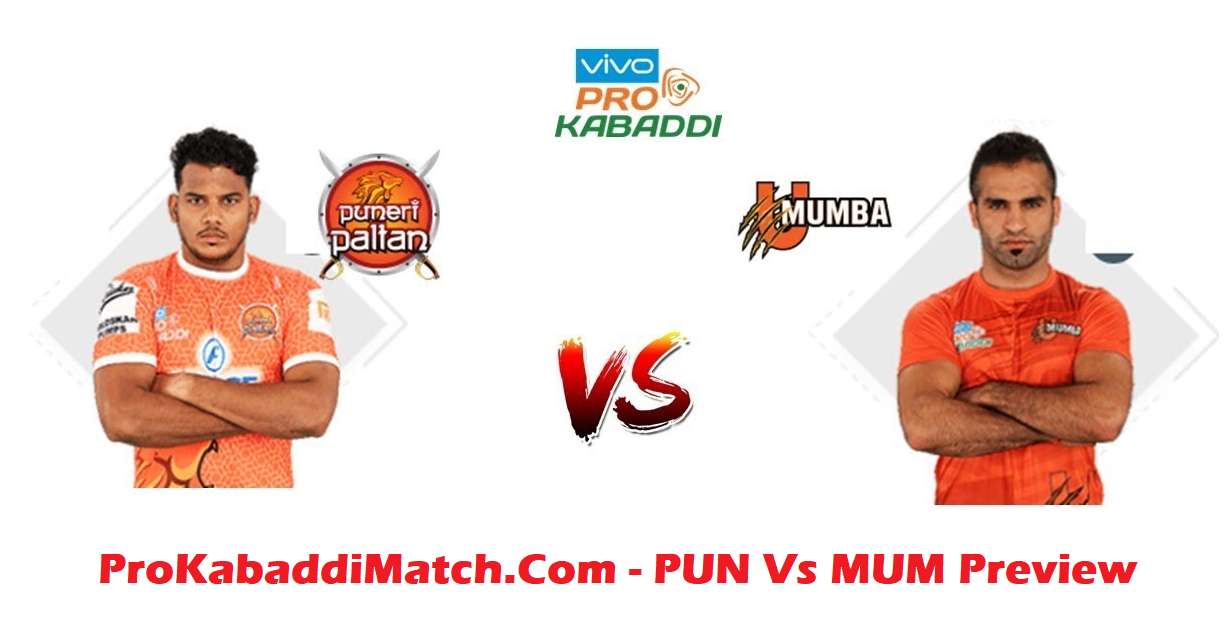 Puneri Paltans Vs U Mumba  PKL 2019 Dream11 – Preview