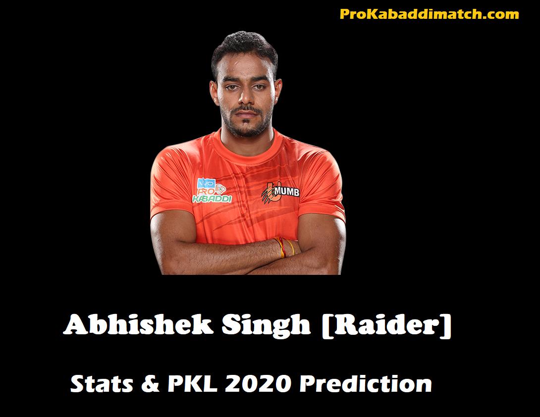 Abhishek Singh Pro Kabaddi Stats PKL 2019, PKL 2020 Prediction