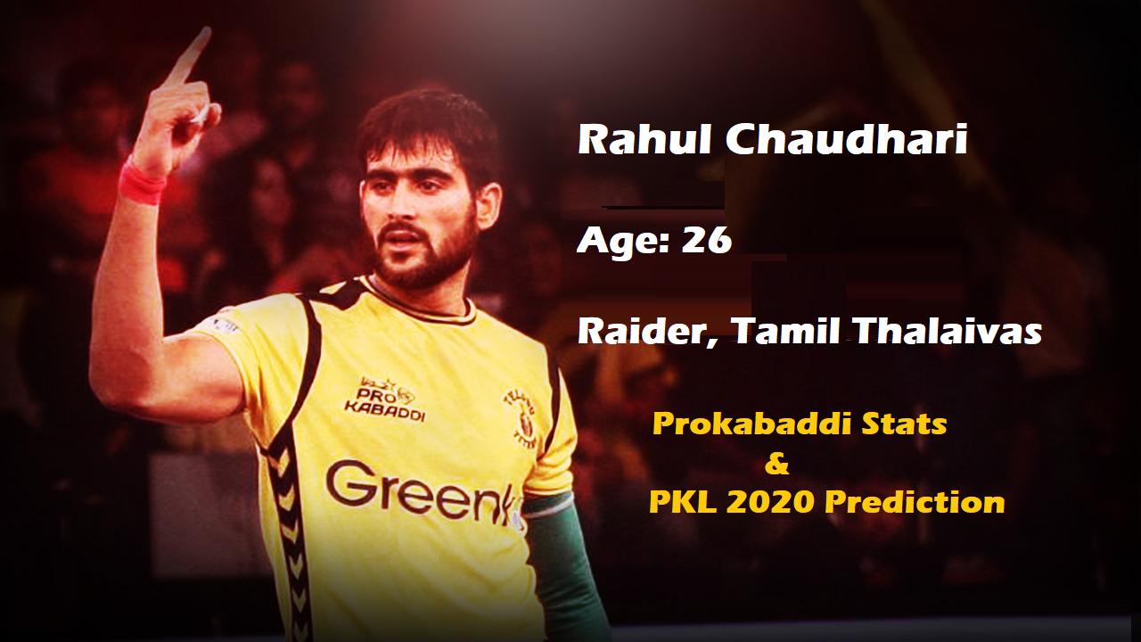 Rahul Chaudhari Pro Kabaddi Stats PKL 2019, PKL 2020 Prediction
