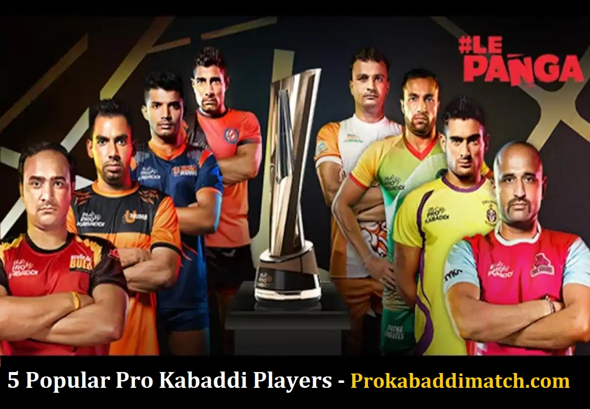 Most Liked Pro Kabaddi Players Of Current Time – PKL 2021 Dream11 & Betting