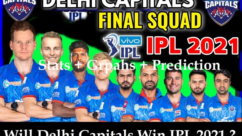 Delhi Capitals Playing11 Prediction, DC IPL 2021 Winning or Not – Analysis