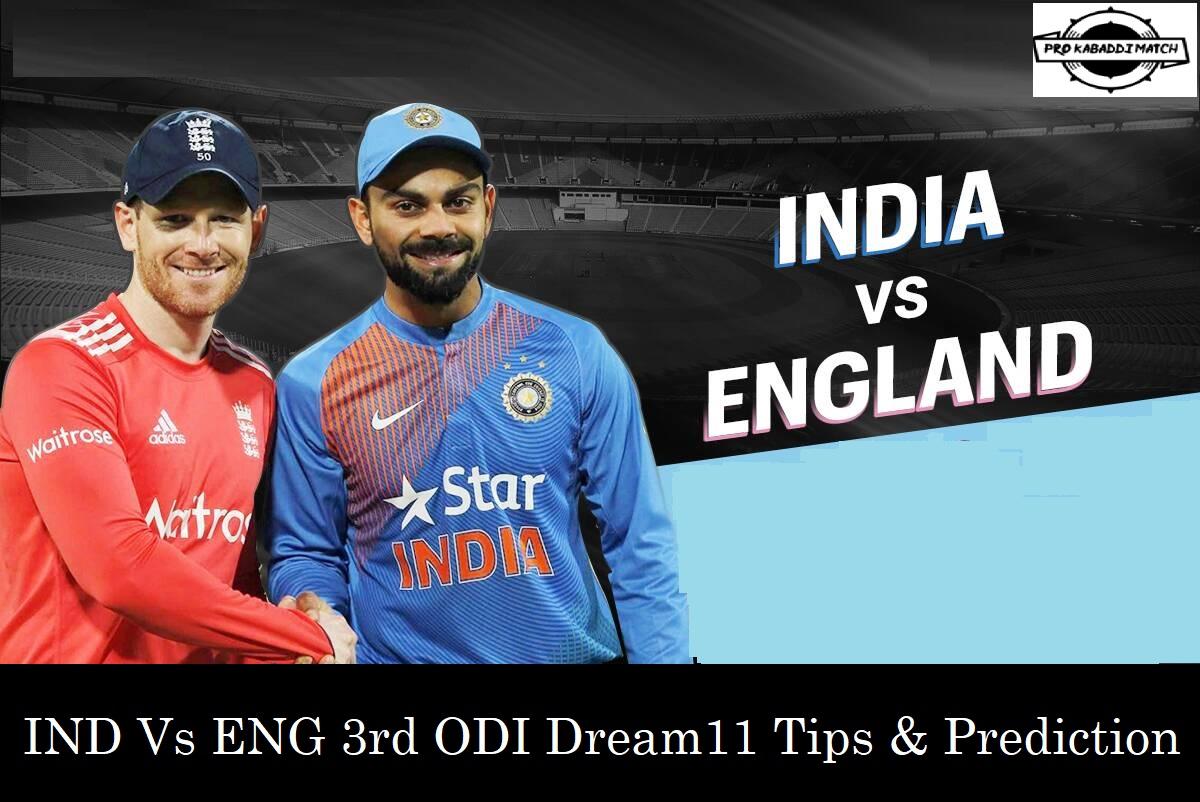 India Vs England 3rd Odi Dream11 Fantasy Cricket Prediction