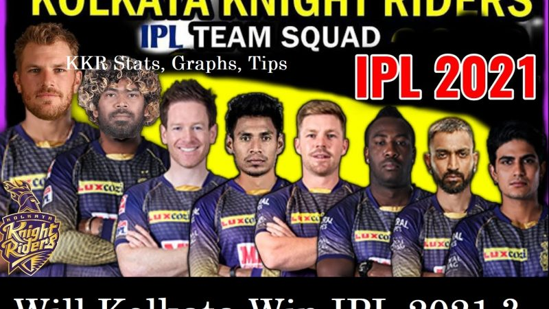Kolkata Knight Riders Playing11 Prediction, KKR IPL 2021 Winning or Not – Analysis