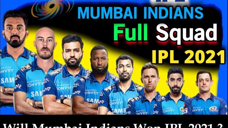 Mumbai Indians Playing11 Prediction, MI IPL 2021 Winning or Not – Analysis
